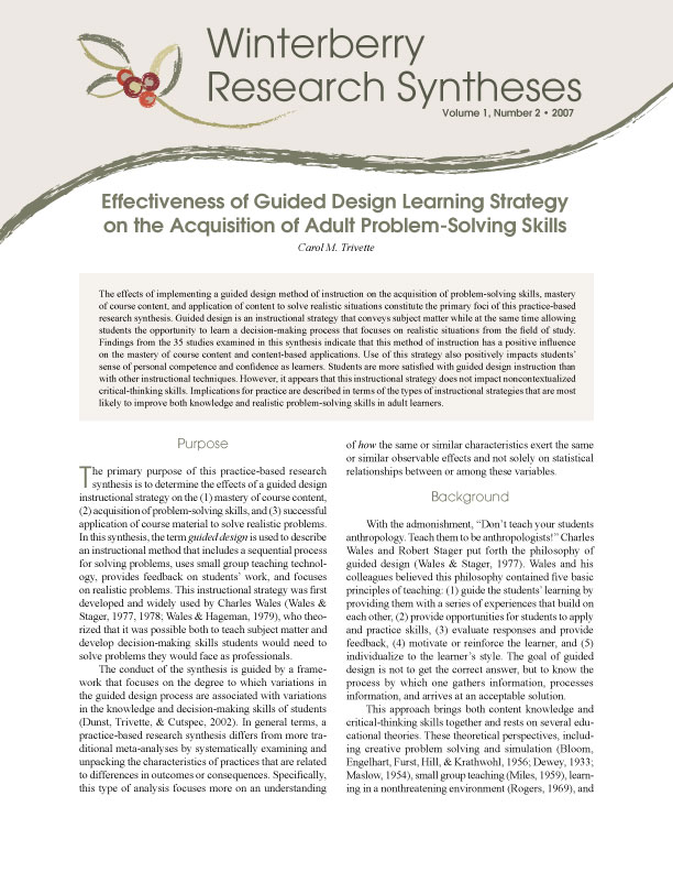 the importance of acquiring problem solving skills Through 6 research-based guidelines, this article explains why it is important to acquire complex problem solving in today's job environment and how training experts can design a training curriculum that ensures acquiring complex problem solving skills in any complex domain.